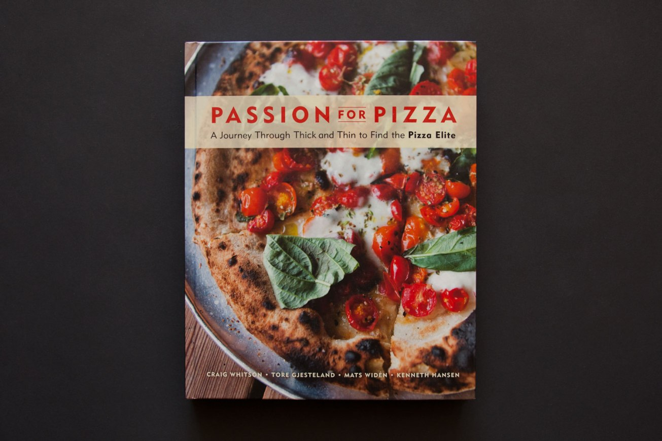 Passion for Pizza: A Journey Through Thick and Thin to Find the Pizza Elite